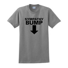 Amazon.com: Sympathy Bump Funny Dad Maternity Short Sleeve T-Shirt (NOT Maternity Sized) Funny Daddy To Be Husband First Time Father Maternity Support Pregnancy Humor Baby Cute T-Shirt: Clothing