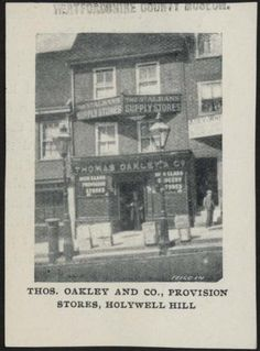 The Oakley Stores in Hollywell Hill - owned by Thomas Oakley (Mayor 1897) St Albans, Oakley, Past, Saints, City, Places, Past Tense, Cities, Lugares