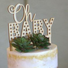 """""""Oh Baby"""" Cake Topper - perfect Baby Shower Decor!"""