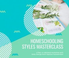 The Ultimate Guide to Homeschooling Styles   Fearless Homeschool