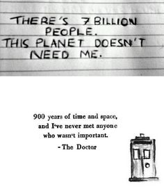 doctor who | Tumblr and ps- I thought it was 6 billion...? I guess you could round up...? Whoops! Off topic!