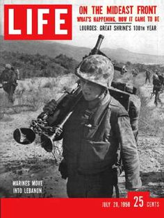 Life Magazine Copyright 1958 Marines Go Into Lebanon - www.MadMenArt.com | Life Magazine ran weekly from 1883 to 1972. First as a humor and general interest magazine and from 1936 it was the worldwide magazine no 1 in photojournalism. #LifeMagazine #Vintage #Life #Magazines #Photojournalism #MagazineCovers #History #Celebs #Celebrities