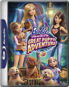 Kids Stuff: BARBIE AND HER SISTERS IN THE GREAT PUPPY ADVENTURE (ΜΠΑΡΜΠΙ ΚΑΙ ΟΙ ΑΔΕΡΦΟΥΛΕΣ ΤΗΣ ΣΕ ΜΙΑ ΑΠΙΘΑΝΗ ΚΟΥΤΑΒΟΠΕΡΙΠΕΤΕΙΑ)