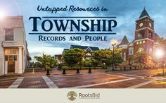 Locating those hard-to-find township genealogy records!