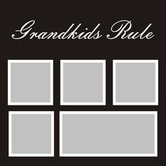Want2scrap  Grandkids Rule - 12x12 Overlay Scrapbook laser design page