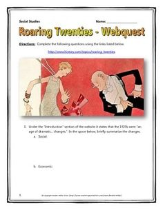 Roaring Twenties Webquest - This 8 page Roaring Twenties document contains a webquest and teachers key related to the Roaring Twenties, which was the period of drastic social, political and economic change in the United States before the Great Depression. It contains 15 questions from the history.com website.