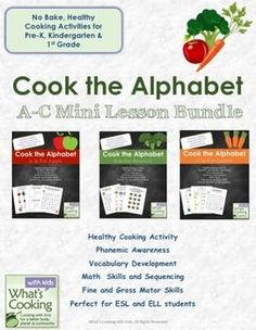 Cook the Alphabet: A-C Mini Lesson BundleThis special bundle combines the first three Cook the Alphabet Lesson Plans - A, B and C all for one reduced price!Nothing makes learning more exciting than eating in class!  In this bundle of lesson plans, students will not only practice their literacy and math skills with fun activities, but they will also prepare a healthy, no-bake recipe featuring the letters A, B and C.Students will practice these skills:letter recognitionphonemic…