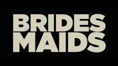 Bridesmaids 2011 trailer title