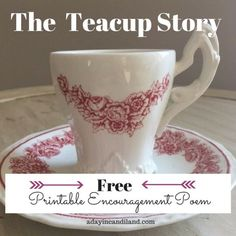 The Teacup Story a free printable inspirational poem. Girls Tea Party, Tea Parties, Tea Party Sandwiches, Tea Quotes, Bible Quotes, Ladies Luncheon, Christmas Tea, Tea Recipes, Party Recipes