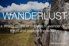 Feeling the call. What about you? #wanderlust