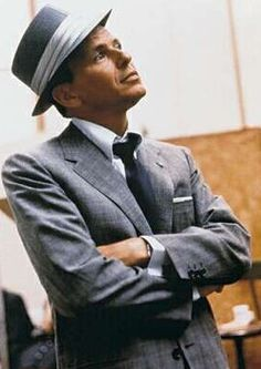 Frank Sinatra: What a life and an icon. My favorite period is his late 1950's thru mid 1960's--he was at the top of his game and so was his voice and swagger.