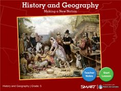 History and Geography: Making a New Nation - SMART Notebook lesson set up as an interactive timeline that teaches students about the 13 American Colonies.  Resource type: SMART Notebook dual users lesson  Subject: Social Studies  Grade: Grade 5