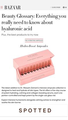 Hyaluronic Acid is a natural humectant known for its superior power in hydrating the skin, calming irritation and plumping fine lines. As we age, the naturally occurring Hyaluronic Acid in our bodies decreases, but we can replenish that with topical skincare such as serums and creams. @bazaaruk features @MZSkinOfficial Hydra-Boost Ampoules as the best hydrating ampoule treatment to hydrate, strengthen and soothe the skin barrier! @roberta__schroeder #MZSkin #MZGlow #DrMaryamZamani #HarpersBazaar Best Hyaluronic Acid Serum, Super Glow, Humectant, Best Skincare Products, Natural Preservatives, Face Mist, Face Serum, Calming, Sensitive Skin