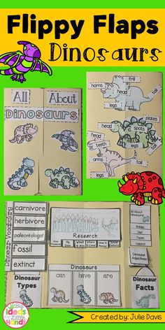 Dinosaur Flippy Flaps!  This is a great way to get your students learning about Dinosaurs in a fun hands-on interactive way! Your students will be engaged and learn about Dinosaurs in many different ways!  Activities included:  - All About Dinosaurs - Dinosaur KWL - Dinosaurs can/have/are - Dinosaur Vocabulary - Dinosaur Facts - Label a Dinosaur - Dinosaur Adjectives - Types of Dinosaur - Dinosaur Research Booklet - Label a Paleontologist - Paleontologists can/have/are - If I was a dinosaur…