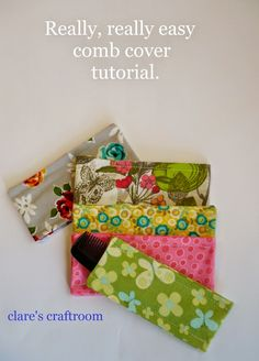 clare's craftroom: really, really easy comb cover tutorial