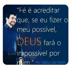 As 41 Melhores Imagens Em Padre Fábio De Melo Truths Spirituality