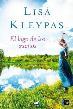 El lago de los sueños - Lisa Kleypas