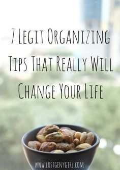 7 Legit Organizing Tips That Really Will Change Your Life