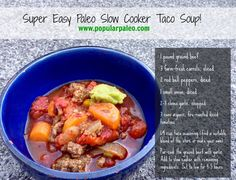 The easiest Paleo taco soup you& ever make thanks to simple ingredients and a slow cooker. It& taco soup without the grains, legumes and dairy! Primal Recipes, Real Food Recipes, Soup Recipes, Cooking Recipes, Whole30 Recipes, Slow Cooker Tacos, Slow Cooker Recipes, Dairy Free Soup, Paleo Soup