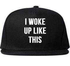 I Woke Up Like This Printed Snapback Cap Womens by TheTshirtSource f11b07f27cba