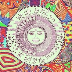 We liveby the sun. We feel by the moon. Sun Moon, Stars And Moon, Moon Phases, You Are My Moon, Art Et Design, Art Tumblr, Psy Art, Moon Child, Trippy