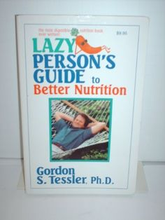 Lazy Person's Guide to Better Nutrition