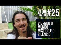 Vlog Diário #25 - Vivendo o Ocultismo e Silêncio