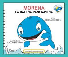 Ciao, sono Morena una balena con tanti amici, proprio come i tuoi amici di scuola, li vuoi conoscere? Leggi la mia storia e insieme scopriremo anche gli animali del mare.  http://www.labalenapanciapiena.it/labalena/