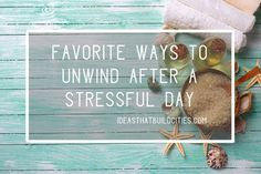 Favorite ways to unwind after a stressful day Ways To Relax, Stress, How Are You Feeling, Day, Anxiety