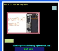 How To Fix Ipad Battery Drain 144557 - Recondition Your Old Batteries Back To 100% Of Their Working Condition!