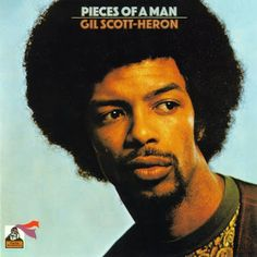 On The Corner: Gil Scott-Heron - Pieces of a Man (1971)
