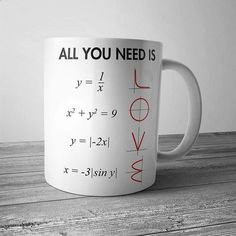All You Need Is Love Math Mug                                                                                                                                                                                 More