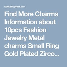 Find More Charms Information about 10pcs Fashion Jewelry Metal charms Small Ring Gold Plated Zircon imitation Diamond charm Bracelet For Women diy Accessories,High Quality bracelets for men jewelry,China jewelry leather bracelet Suppliers, Cheap bracelet puzzle from Playful beauty department store on Aliexpress.com