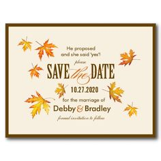 Fully Customizable Fall Wedding Save The Date Postcard. You can even move around the leaves!