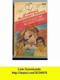 Vintage of Surrender (An Original MacFadden Romance) (9780897721486) Jayne Castle, Jayne Ann Krentz , ISBN-10: 0897721489  , ISBN-13: 978-0897721486 ,  , tutorials , pdf , ebook , torrent , downloads , rapidshare , filesonic , hotfile , megaupload , fileserve