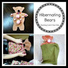 Teaching 2 and 3 Year Olds: Hibernating Bears in Preschool