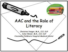 AAC and the Role of Literacy | A PowerPoint about the SLP's role in literacy instruction for students who use AAC and ideas for targeting literacy in therapy | Pinned by CAW