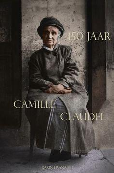 150 jaar Camille Claudel door Karin Haanappel www.camille-claudel.nl