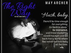 The Right Way by May Archer - The Way Home Book 3 - Book Teaser