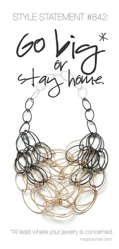 go big or stay home // Julia statement necklace