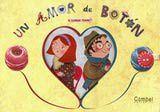 UN AMOR DE BOTÓN de Pauline Carlioz - La señorita Enriqueta es una joven muy coqueta. El señor Gabriel va siempre como un pincel... Pero... ¡ay, qué desventura! ¡Un botón se ha dado a la fuga! Y lo salen a buscar. Quién sabe adónde los llevarán los hilos del destino... #cuento #amor