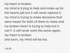 I will honour whatever decision your mind takes.I will not take away any leftover peace and sanity . True Love Quotes, Life Quotes, Qoutes, Heart Broken Love Quotes, Father Quotes, Breakup Quotes, Heartbroken Quotes, I Can Relate, My Heart Is Breaking