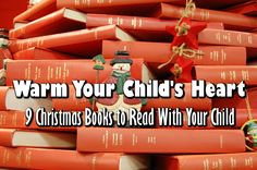 9 Christmas Books to Read With Your Child - I love reading with my daughter. It is especially fun since she is reading and can buddy read with me. I love hearing her read. It warms my heart. She love