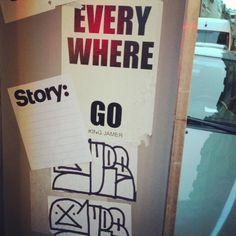 everywhere story goes