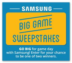 "Samsung Big Game Sweepstakes (2 win a 65"" Samsung TV!) - Ends Feb 4th"