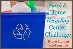 This week's challenge is to create a home recycling center that is attractive and functional, so it's easier for your family to go green, and recycle more of the waste created.