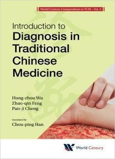 Introduction To Diagnosis In Traditional Chinese Medicine PDF