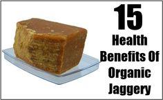 15 Amazing Health Benefits Of Organic Jaggery For Your Health