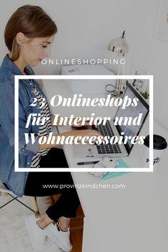 23 Onlineshops für Interior und Wohnaccessoires. Interior Onlineshopping. Möbel, Deko und Wohnaccessoires online shoppen.