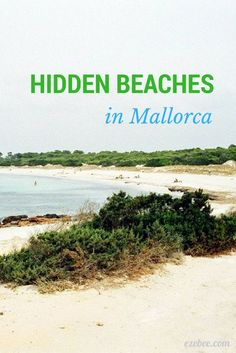 Mallorca is an amazing island and it's a shame some people are always going to the same beaches like S'arenal, Playa de Palma or Magaluf. Travel Goals, Travel Tips, Euro Travel, Travel Ideas, Mallorca Island, Spanish Islands, Hidden Beach, Balearic Islands, Spain And Portugal
